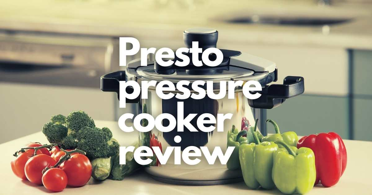 Presto pressure cooker review