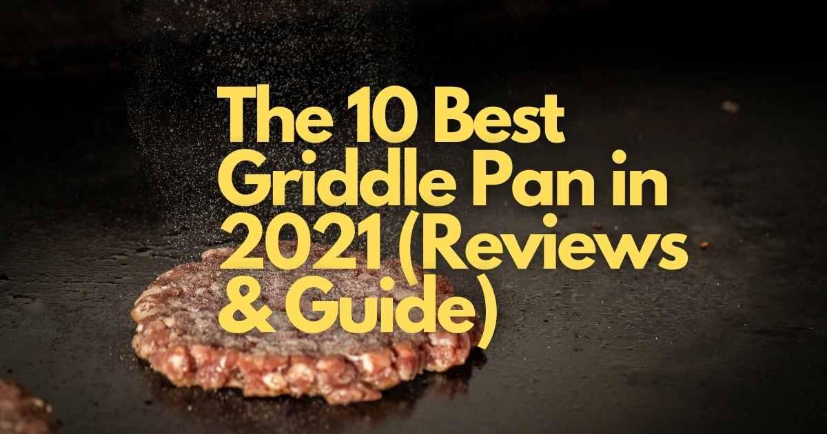 Best Griddle Pan